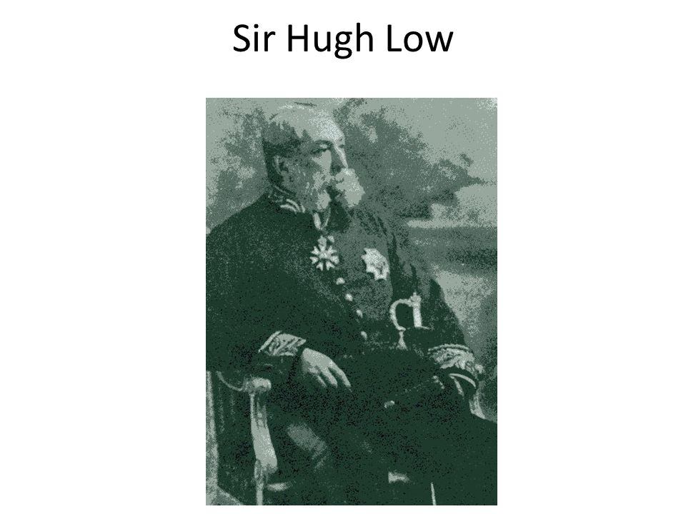 Sir Hugh Low