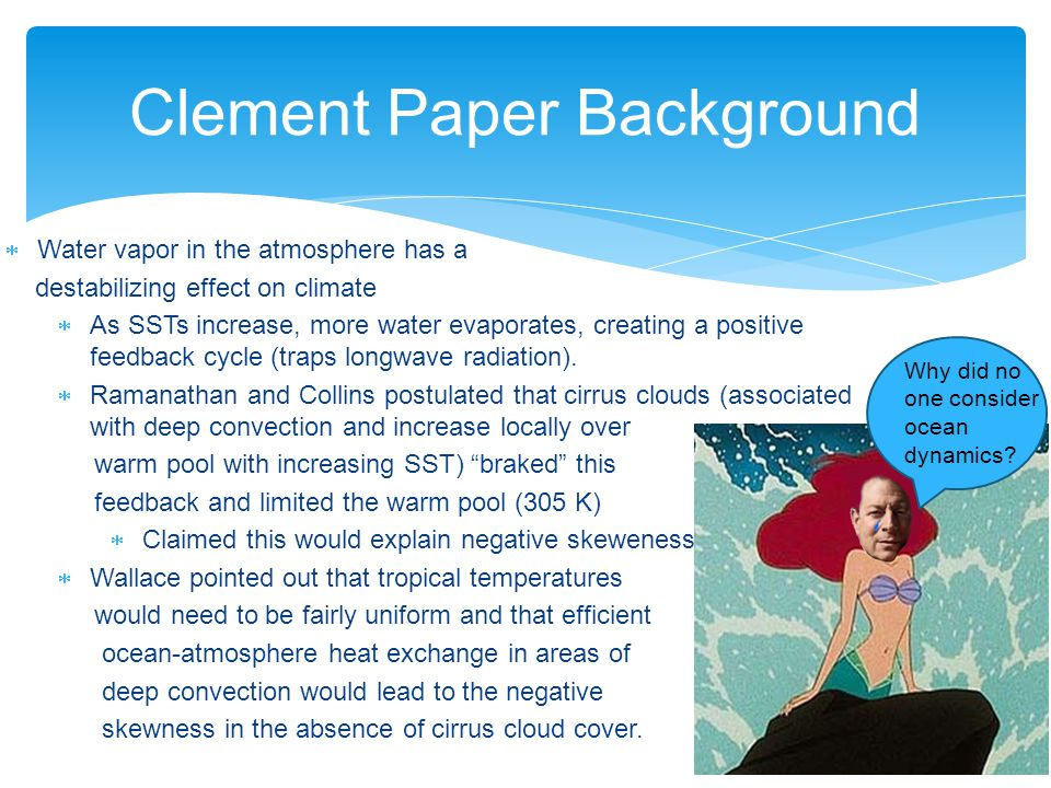 Clement Paper Background Why did no one consider ocean dynamics.