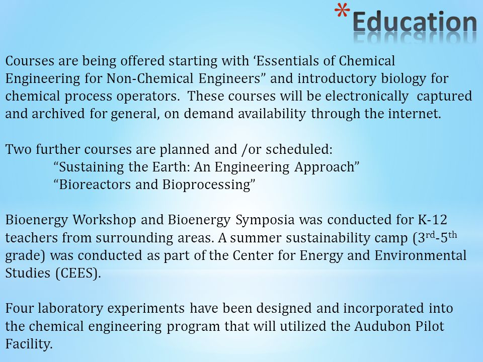 Courses are being offered starting with 'Essentials of Chemical Engineering for Non-Chemical Engineers and introductory biology for chemical process operators.