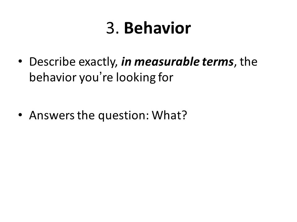 4.Criterion The level of performance indicating mastery Answers 2 questions: How well or how much.