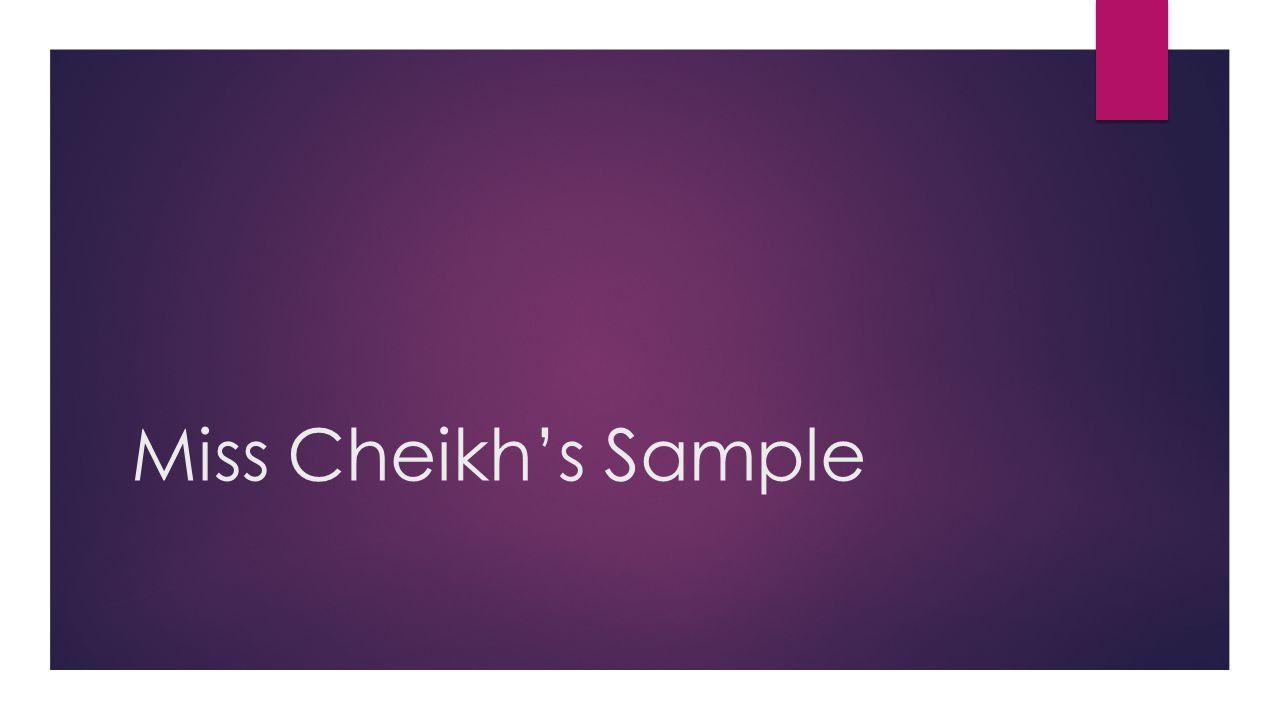 Miss Cheikh's Sample
