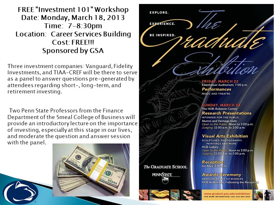 FREE Investment 101 Workshop Date: Monday, March 18, 2013 Time: 7-8:30pm Location: Career Services Building Cost: FREE!!.