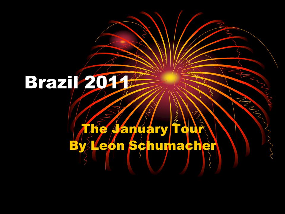 Brazil 2011 The January Tour By Leon Schumacher