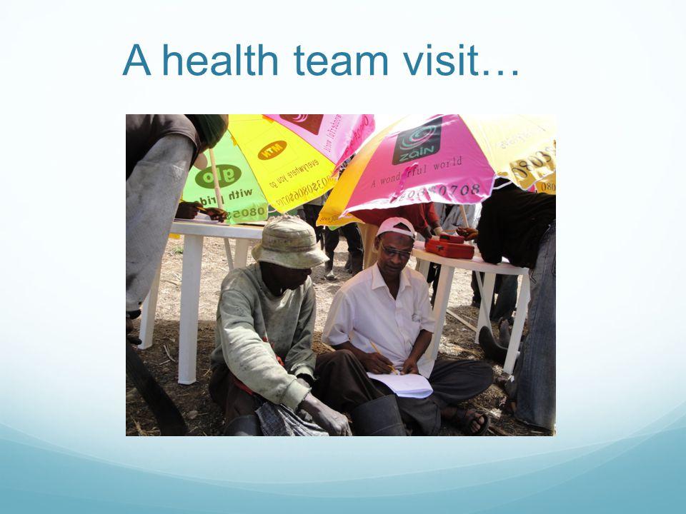 A health team visit…