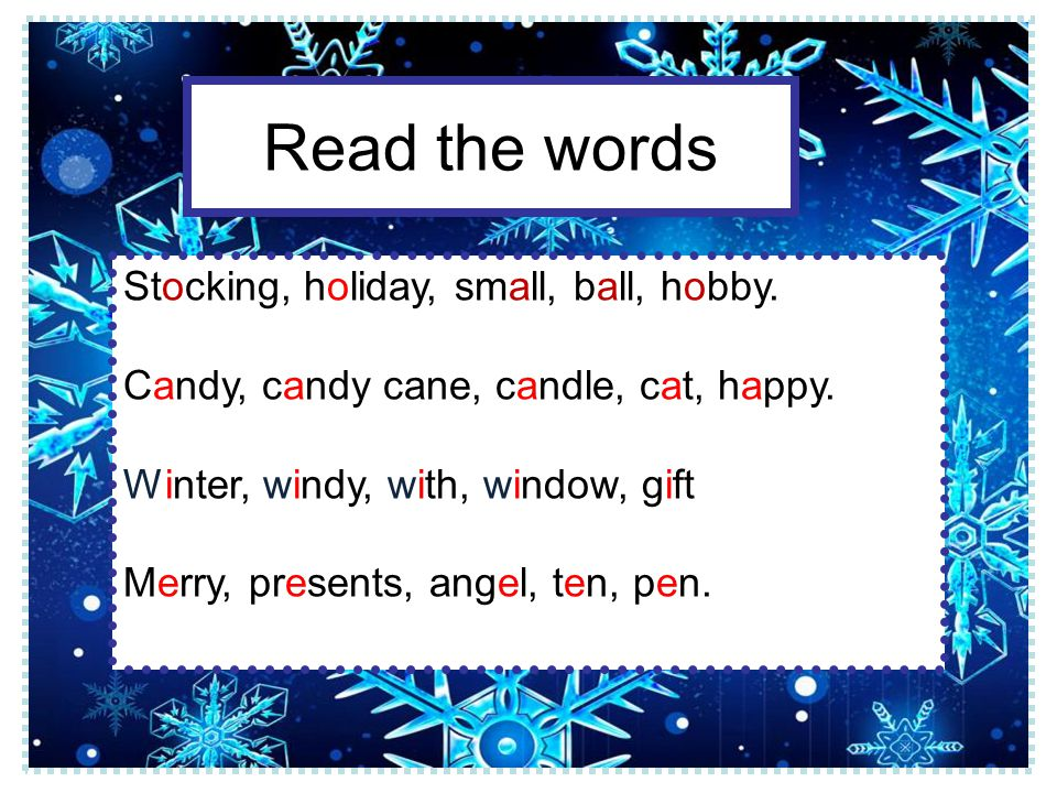 c -ndy c -ne st -r c -ndle ang -l pr -sent S -nta Cla -s g -ft sle -gh Sto -kings Ra -n De -r Chr -stmas tr -e Write the correct letters
