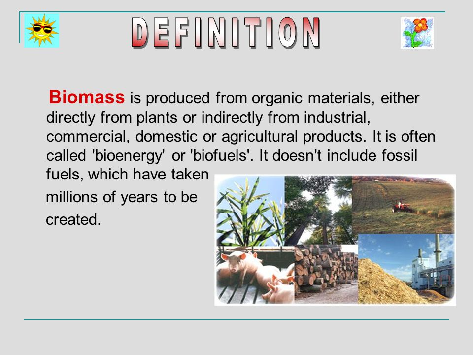 If the biomass used is (or can be converted into) mostly sugar, then yeast can be added.