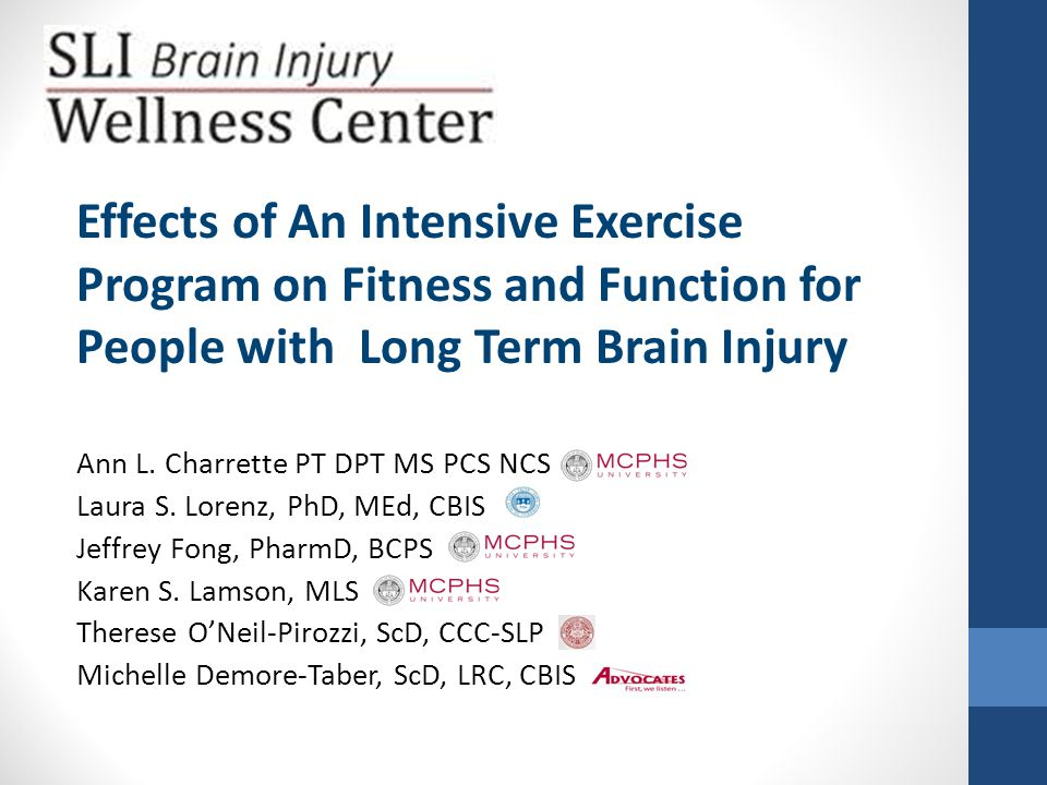 Effects of An Intensive Exercise Program on Fitness and Function for People with Long Term Brain Injury o Why Exercise Matters o Chronic Brain Injury and Exercise o Supportive Living Inc, SLI Context: Peter Noonan o Study Methods o Intervention AccesSportAmerica: Ross Lilley o Results o Discussion/ Conclusions o Exercise Participant Peter C o Next Steps o Q and A