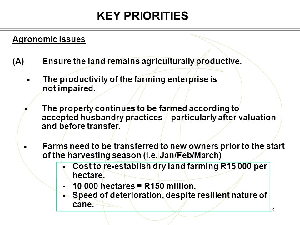 6 Agronomic Issues (A)Ensure the land remains agriculturally productive.