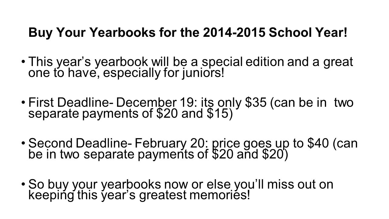 This year's yearbook will be a special edition and a great one to have, especially for juniors.