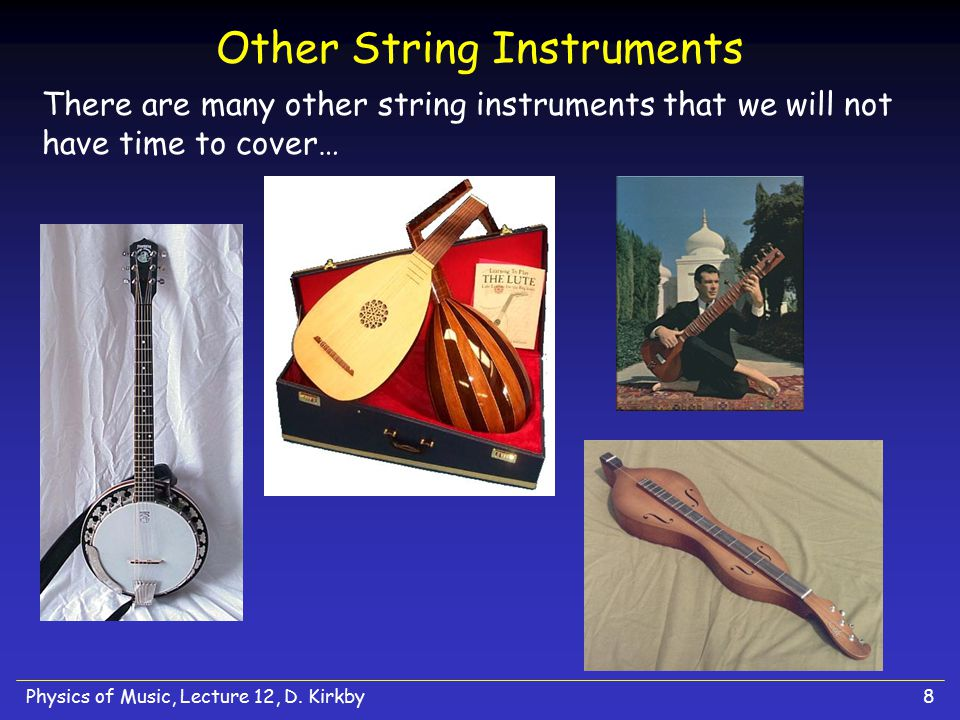 Physics of Music, Lecture 12, D.