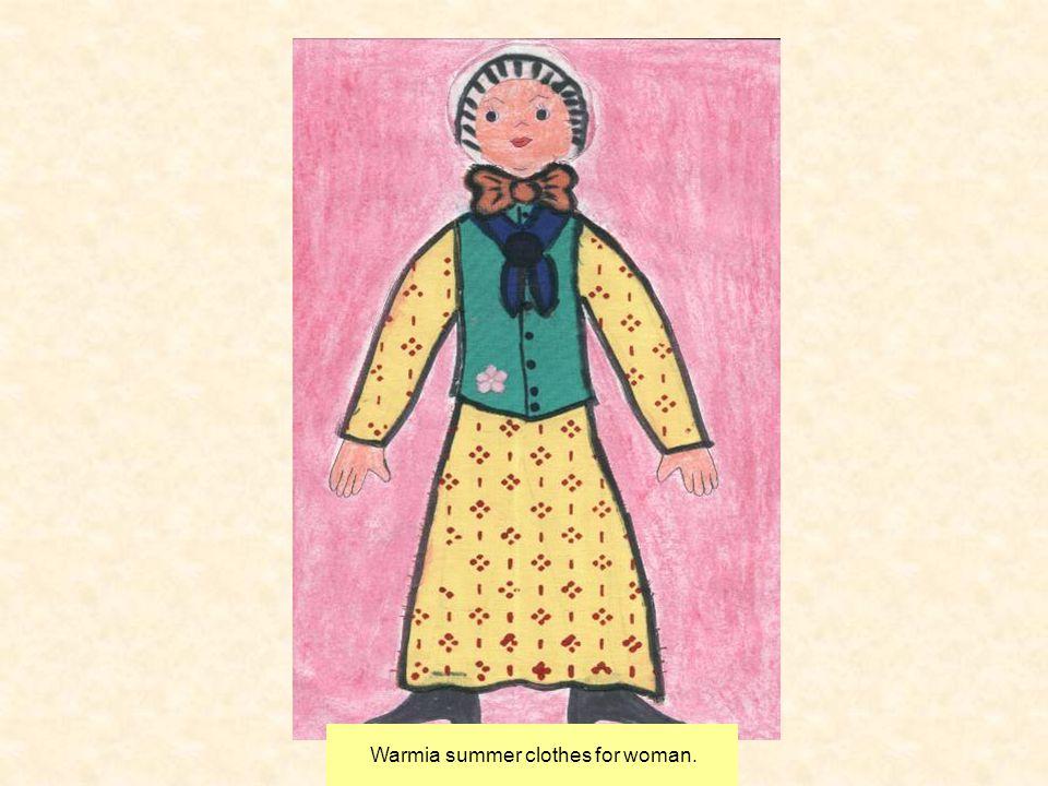 Warmia summer clothes for woman.