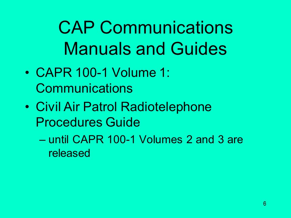 5 Radio Operator Authorization A permit allowing operation of a CAP radio unsupervised