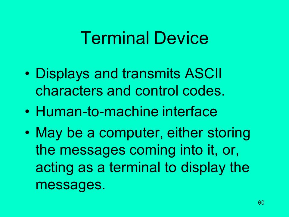 59 Terminal Node Controller (TNC) The interface between the user's terminal device and the transceiver. Often is a small computer to run the AX.25 pro