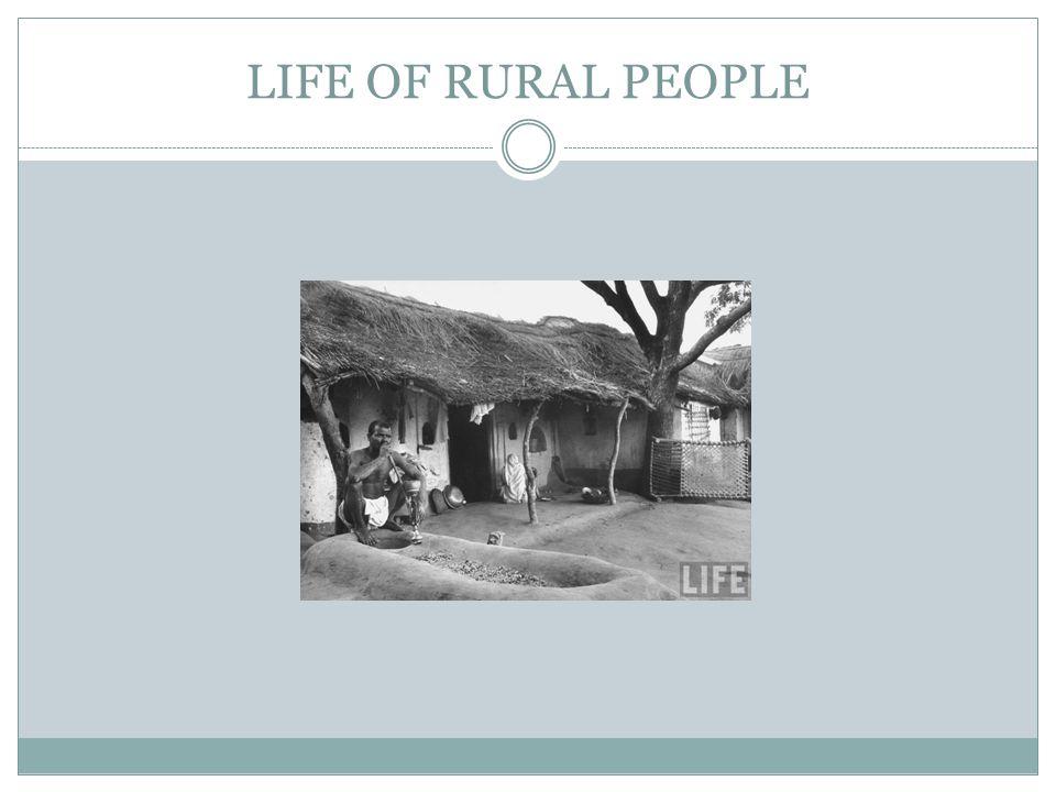 LIFE OF RURAL PEOPLE