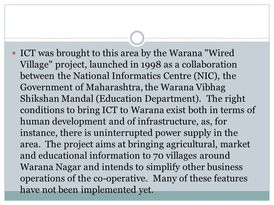 ICT was brought to this area by the Warana