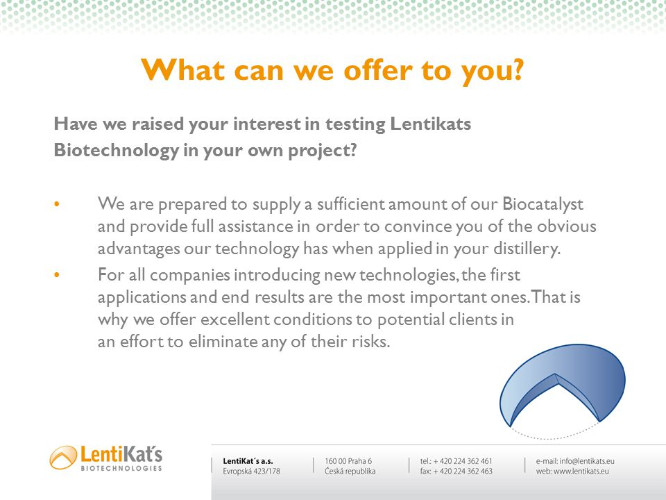 Have we raised your interest in testing Lentikats Biotechnology in your own project? We are prepared to supply a sufficient amount of our Biocatalyst
