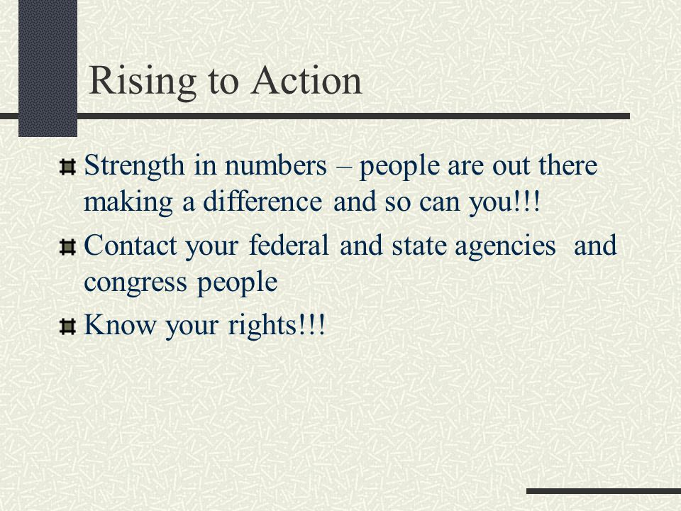 Rising to Action Strength in numbers – people are out there making a difference and so can you!!.