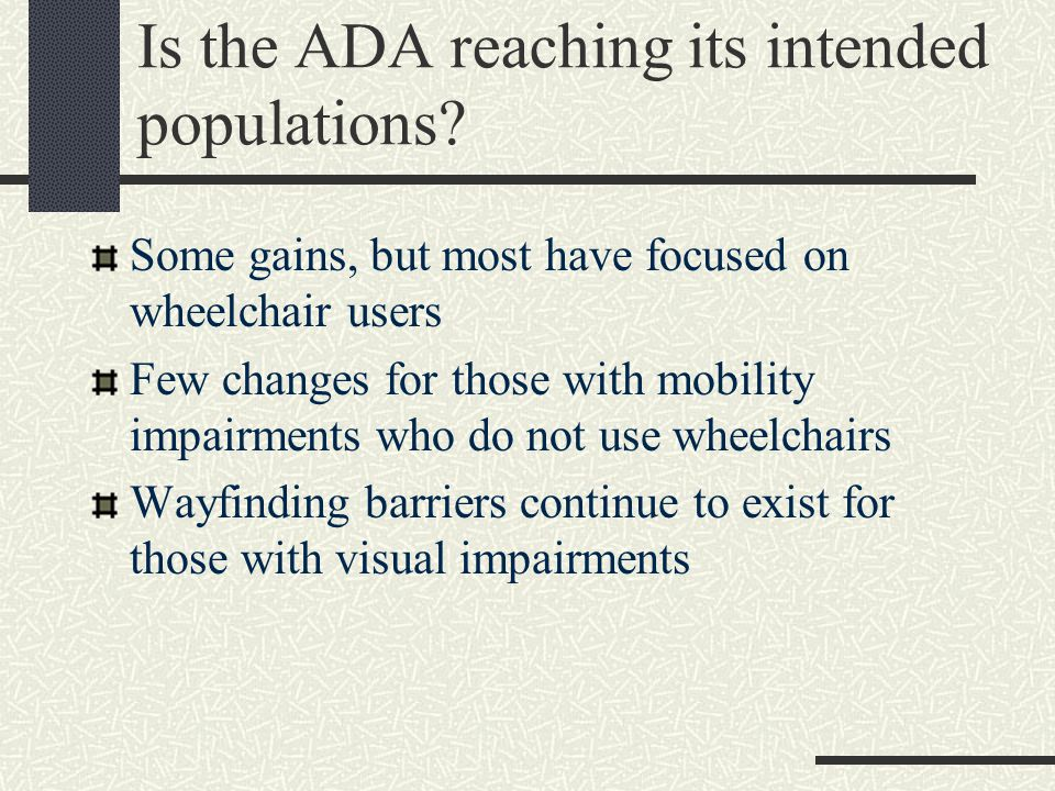 Is the ADA reaching its intended populations.