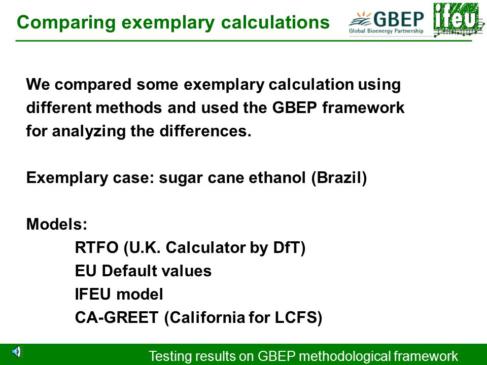 Testing results on GBEP methodological framework Testing the German method Step 10: Comparison with replaced fuel German Sust.