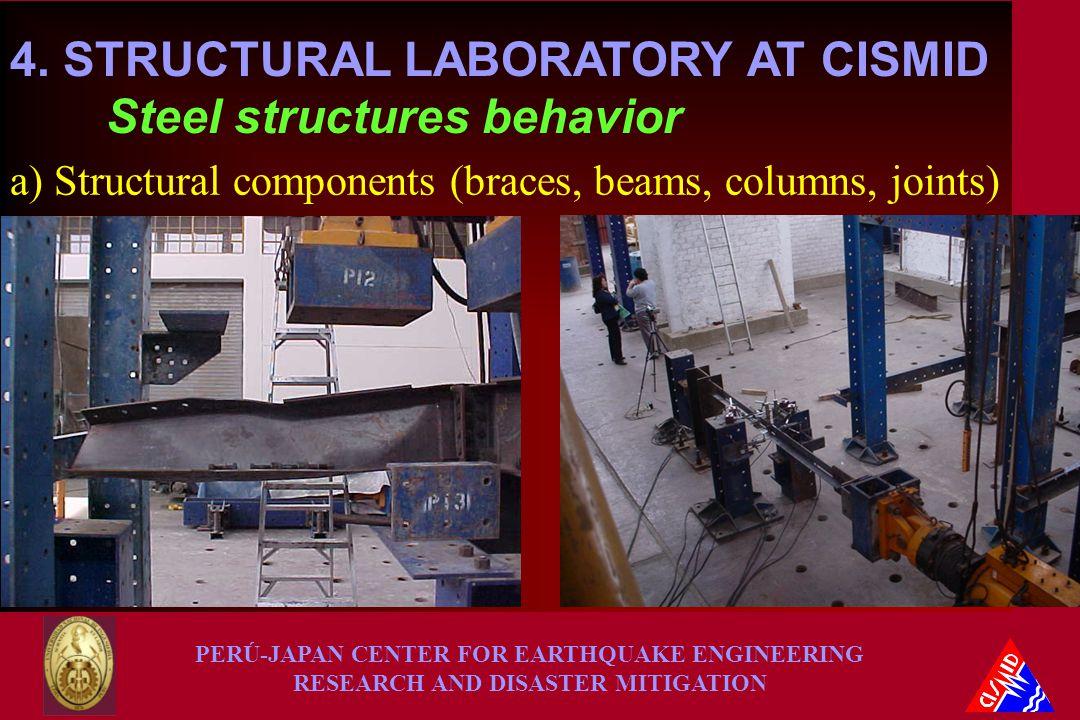 PERÚ-JAPAN CENTER FOR EARTHQUAKE ENGINEERING RESEARCH AND DISASTER MITIGATION 4.