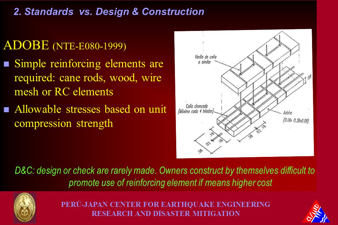 PERÚ-JAPAN CENTER FOR EARTHQUAKE ENGINEERING RESEARCH AND DISASTER MITIGATION 2.