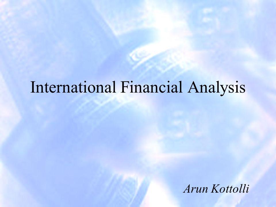 International Financial Analysis Arun Kottolli
