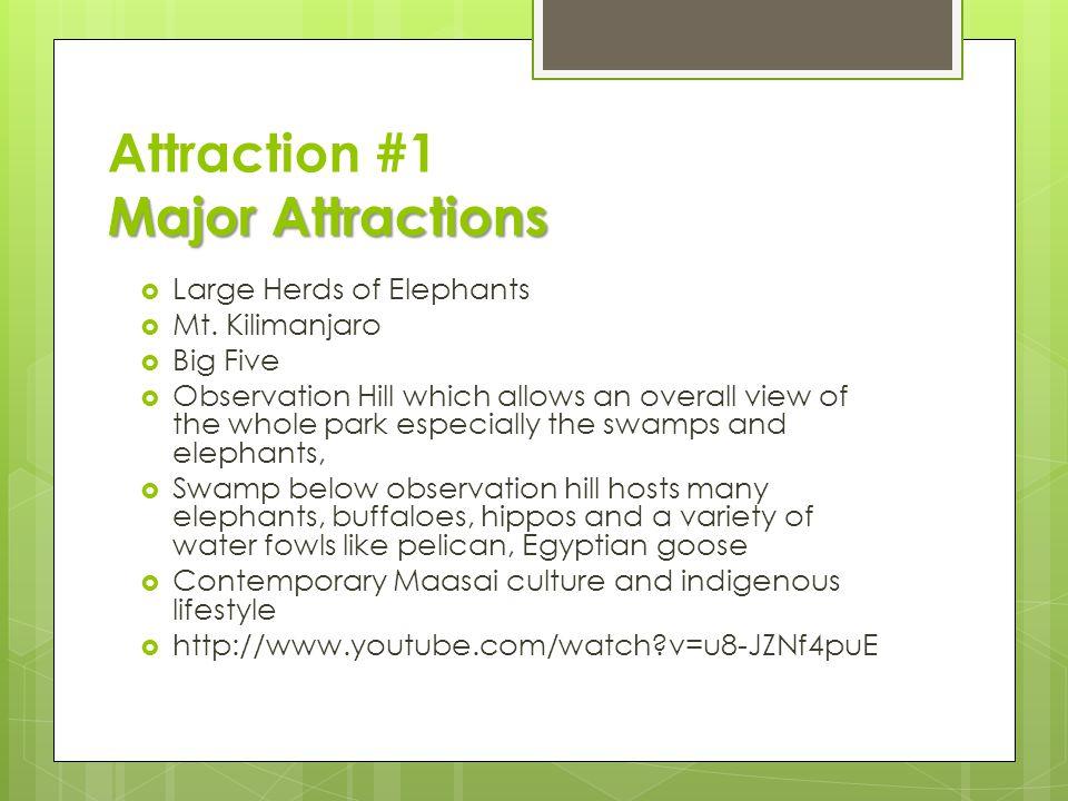 Major Attractions Attraction #1 Major Attractions  Large Herds of Elephants  Mt.