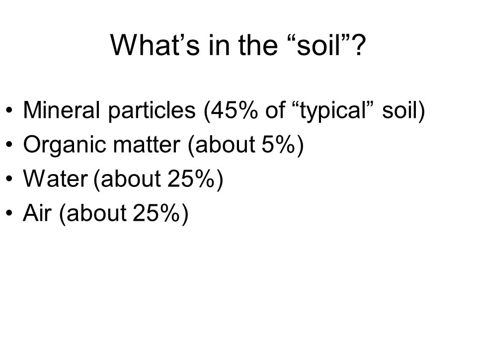 Factors in Soil Formation 1)parent material (bedrock) 2)Climate (precipitation & temperature) 3)vegetation (organic matter or peat) 4)topography 5)time