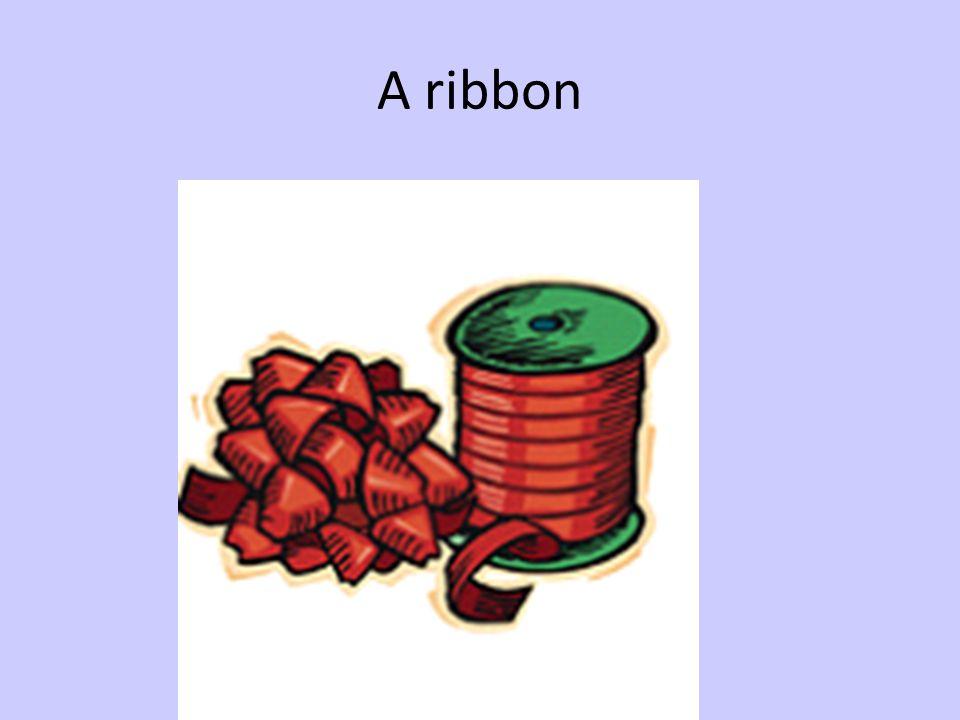 A ribbon