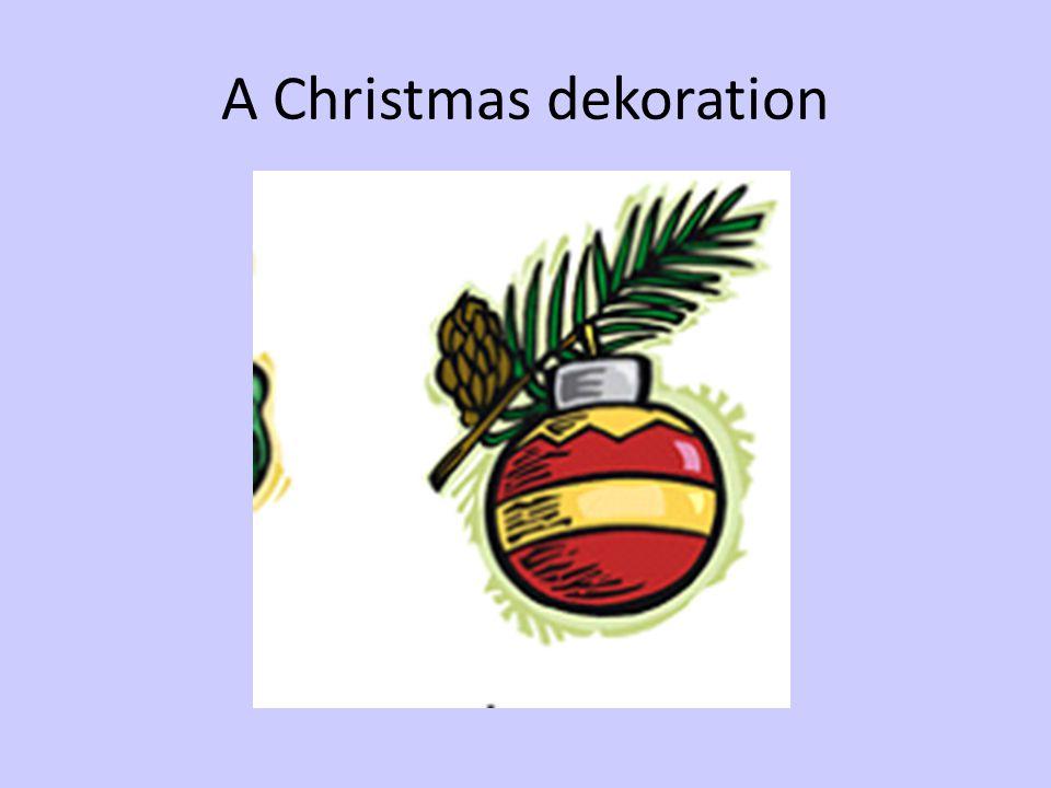 A Christmas dekoration