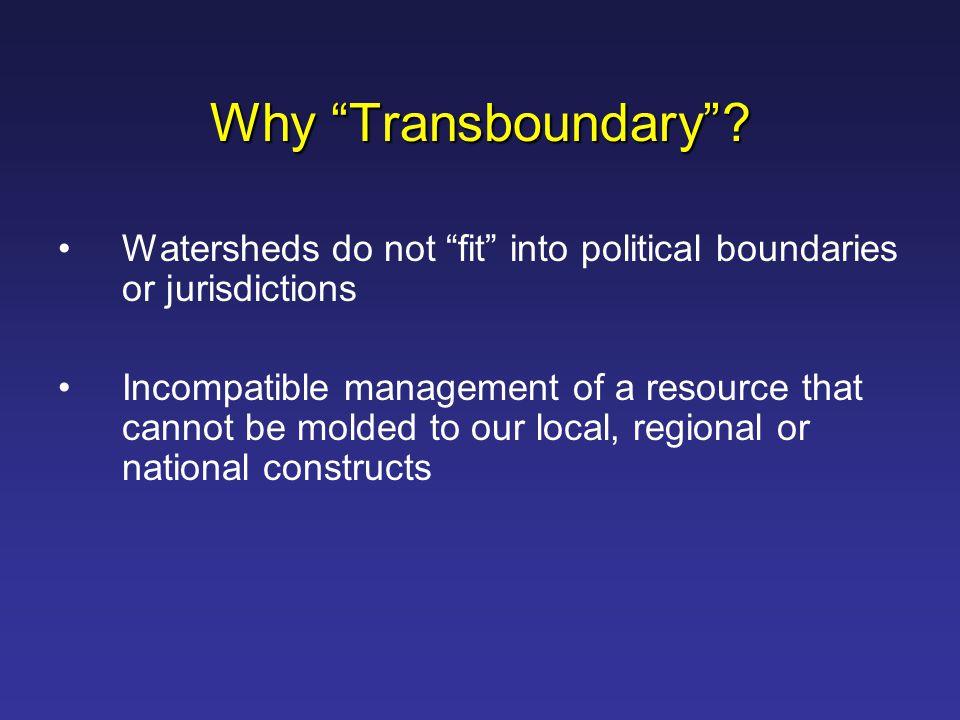 Why Transboundary .
