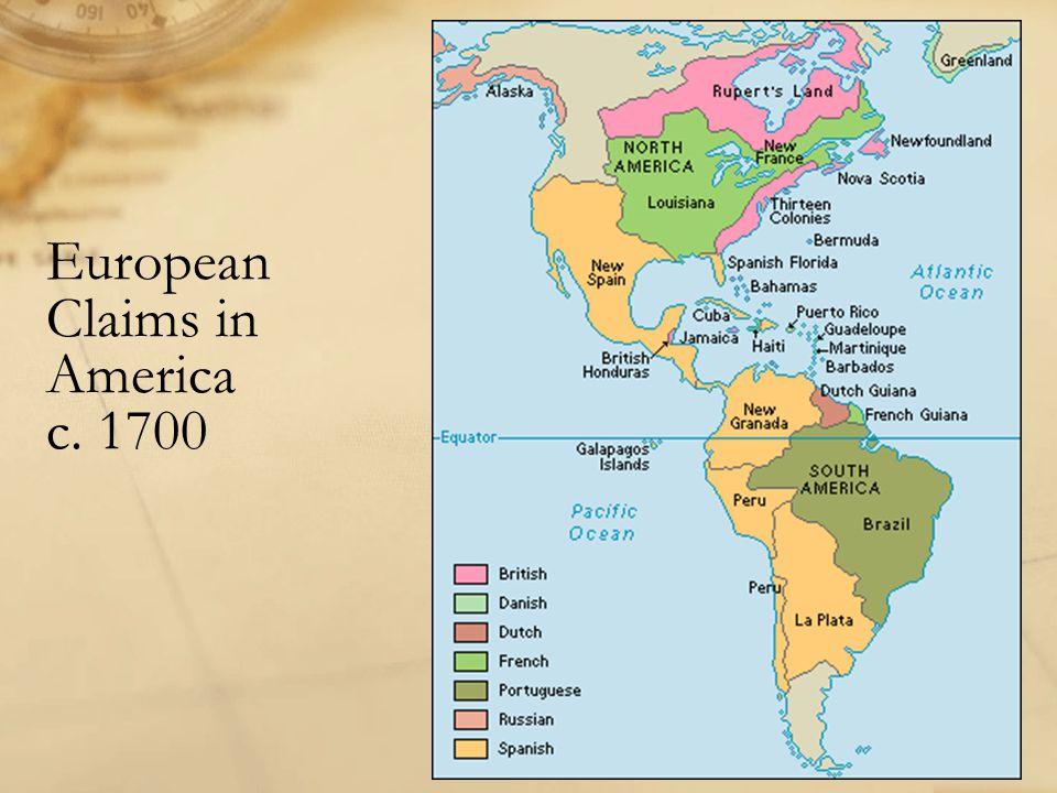 European Claims in America c. 1700