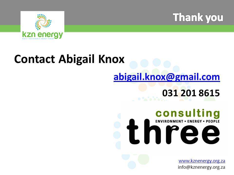 Contact Abigail Knox abigail.knox@gmail.com 031 201 8615 www.kznenergy.org.za info@kznenergy.org.za