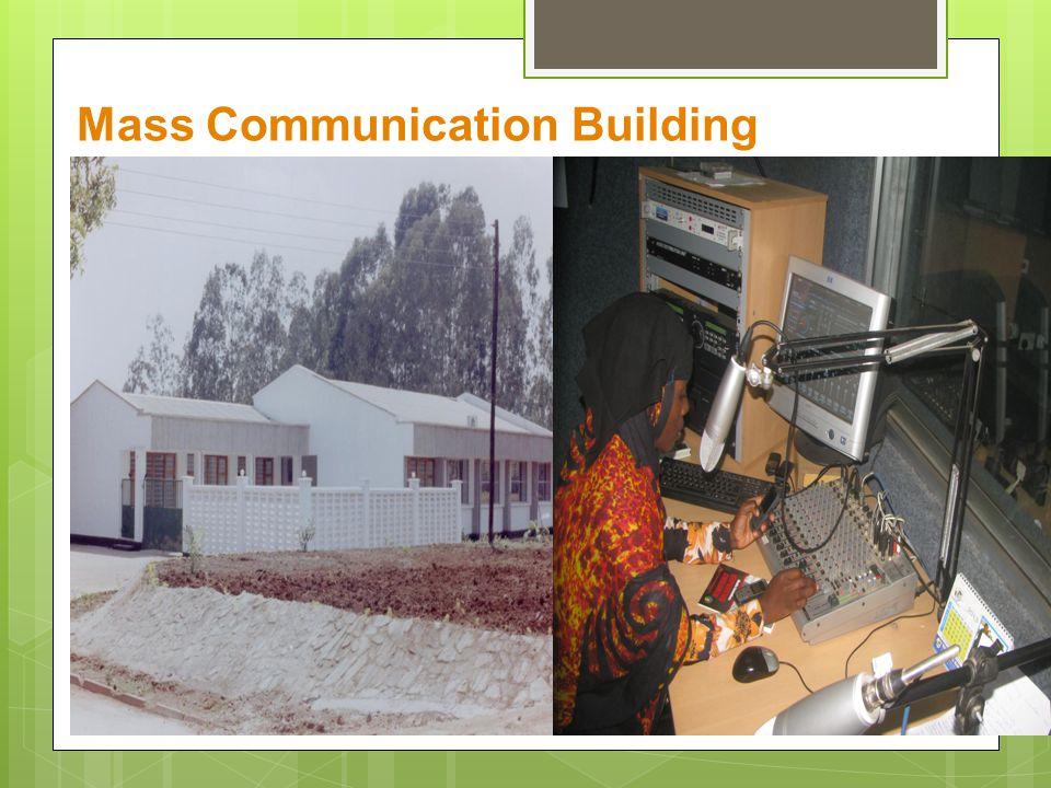 Mass Communication Building