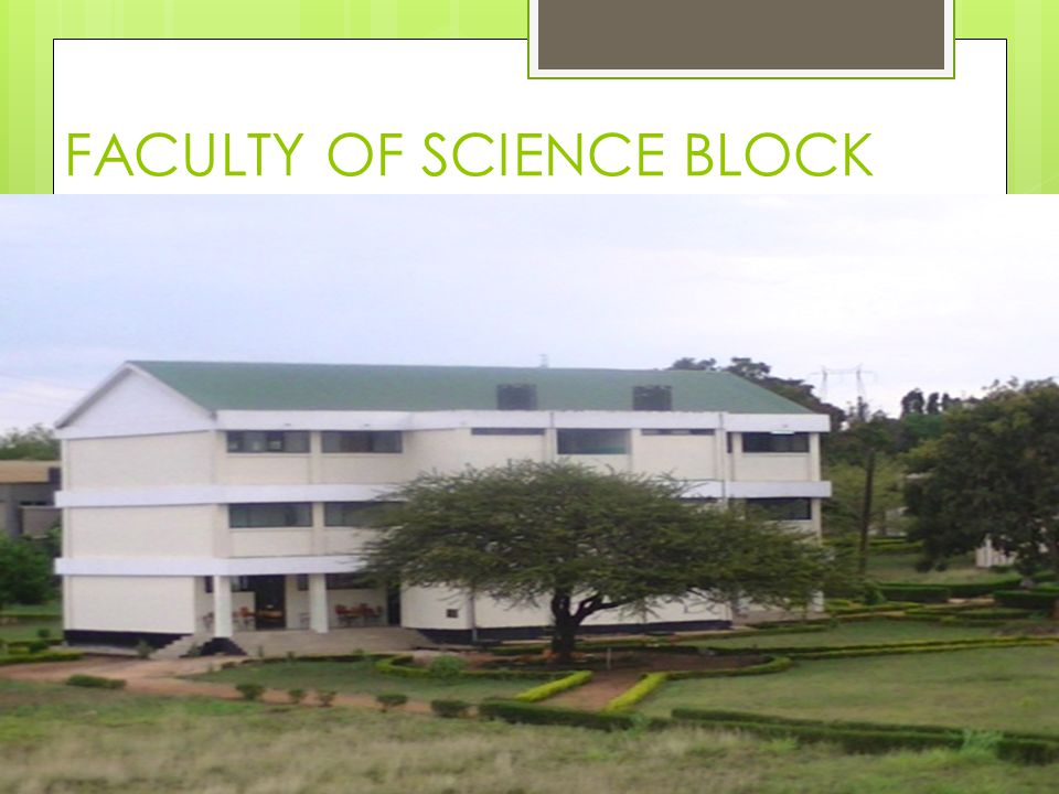 FACULTY OF SCIENCE BLOCK