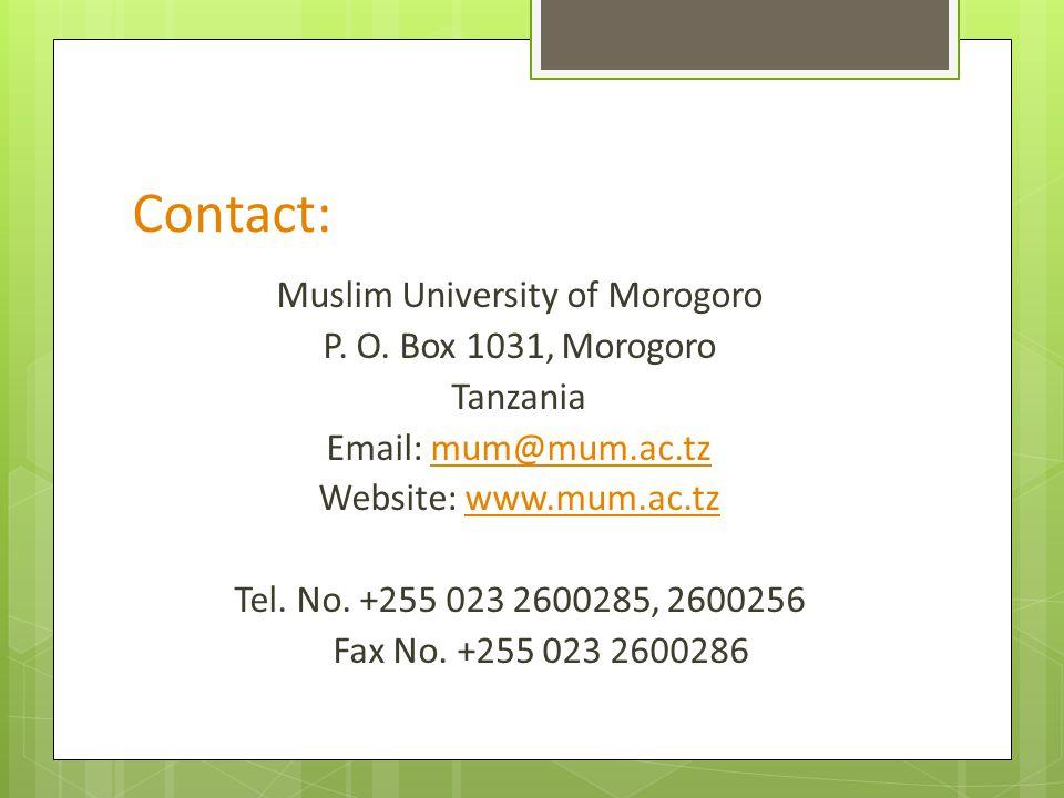 Contact: Muslim University of Morogoro P. O.