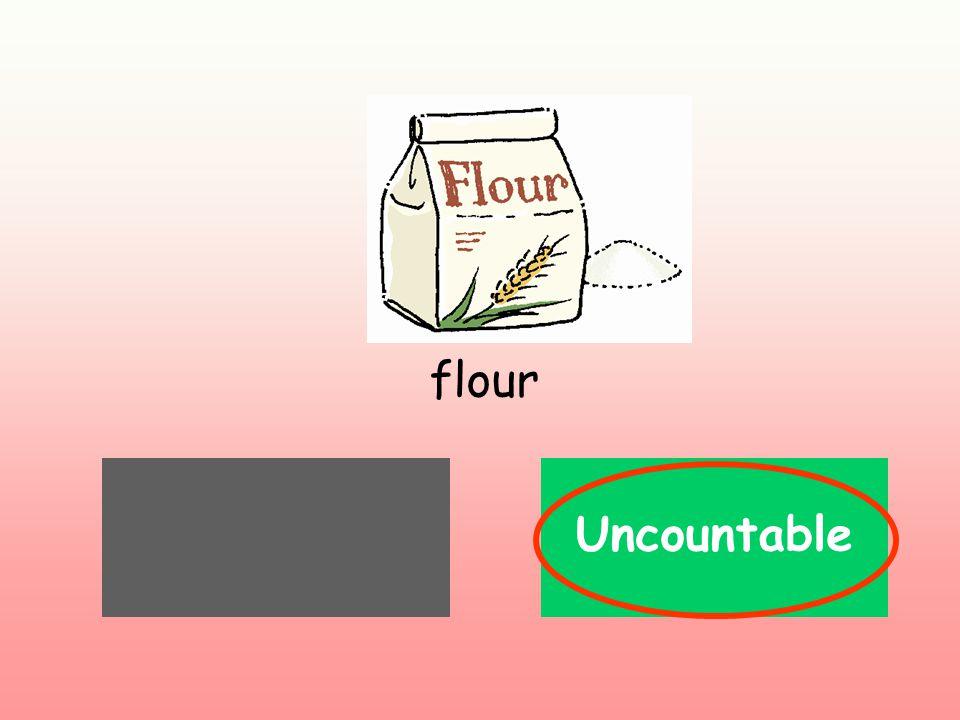 Countable flour Uncountable