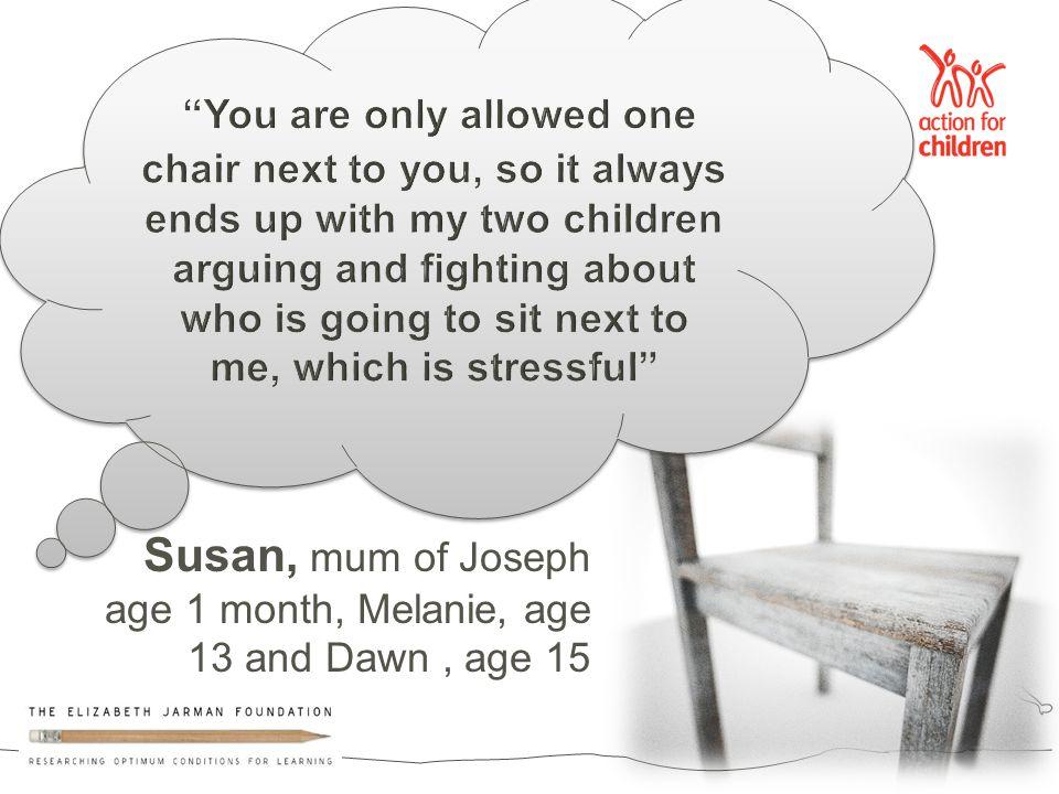 Susan, mum of Joseph age 1 month, Melanie, age 13 and Dawn, age 15