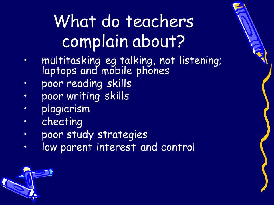 What do teachers complain about.