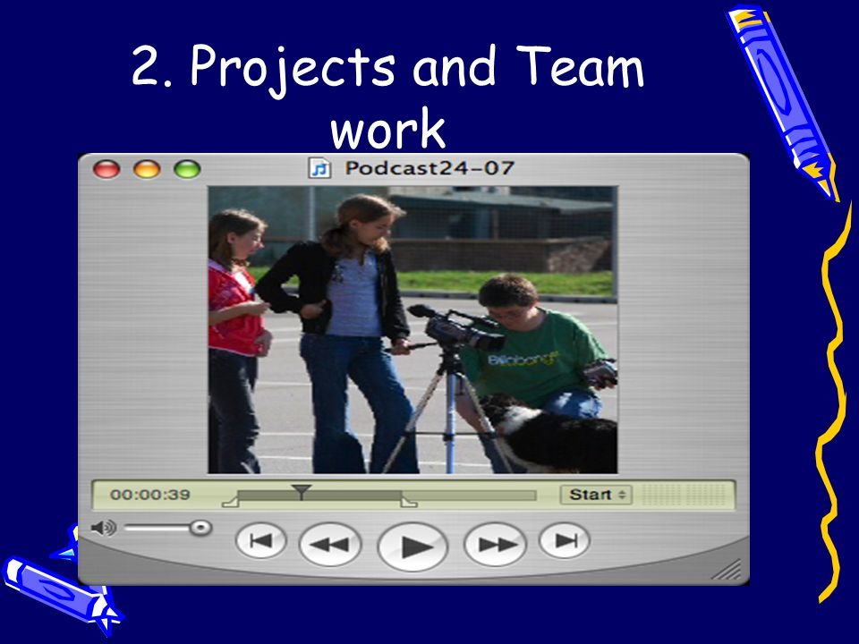 2. Projects and Team work