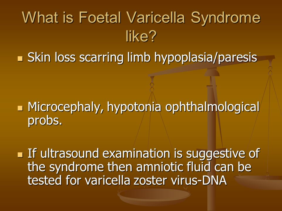 What is Foetal Varicella Syndrome like.