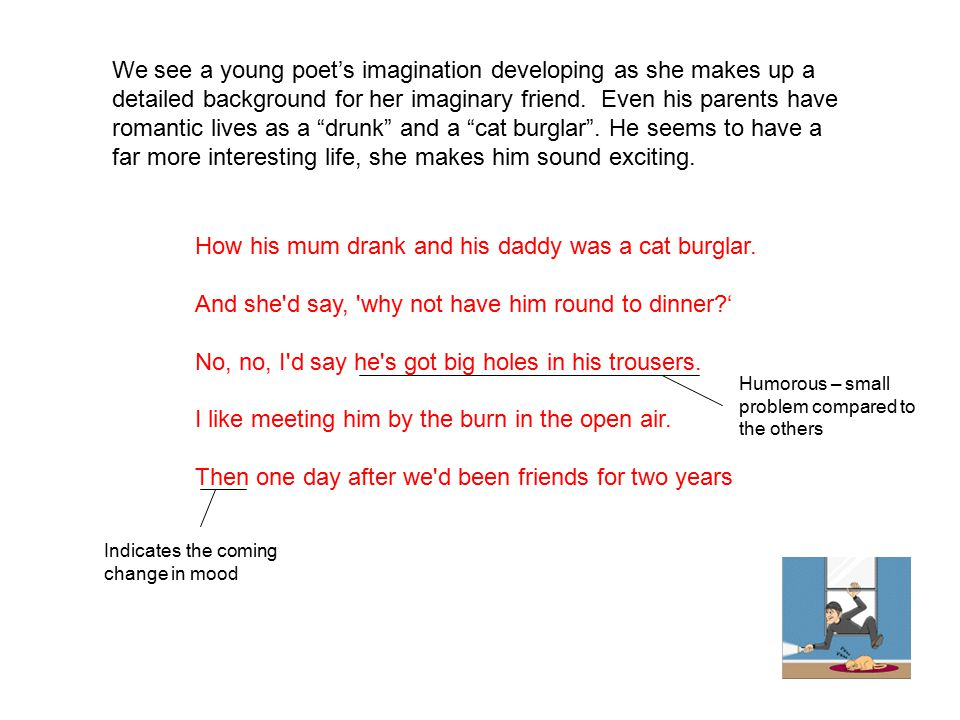 How his mum drank and his daddy was a cat burglar.
