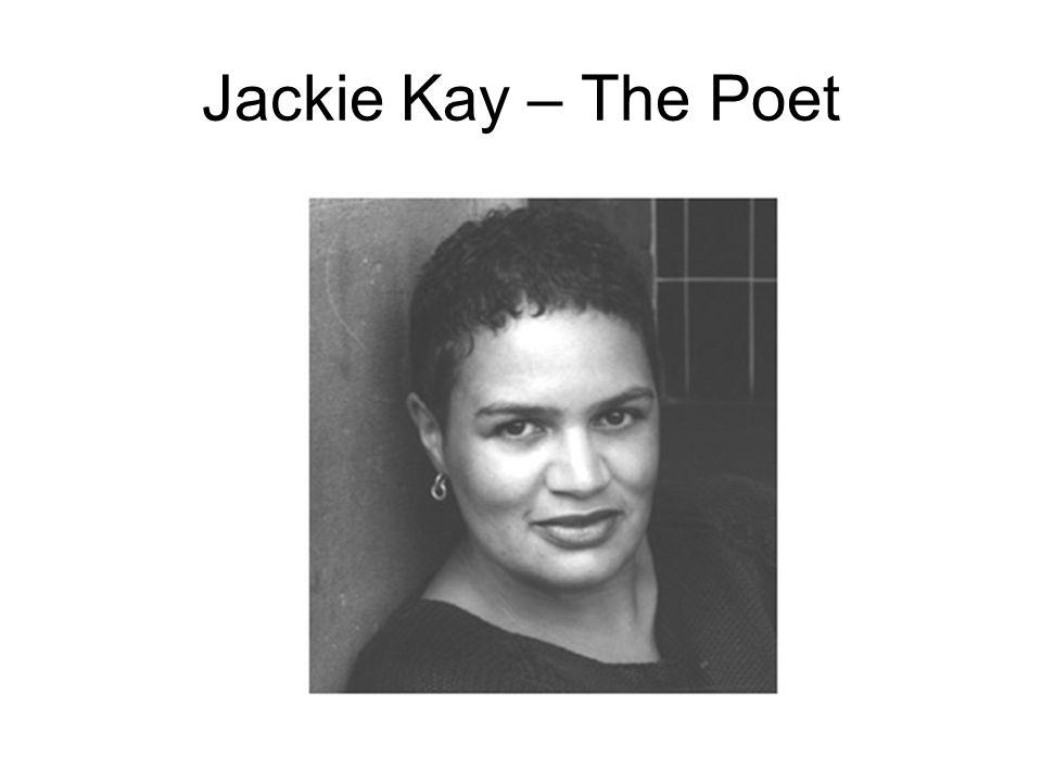 Jackie Kay – The Poet