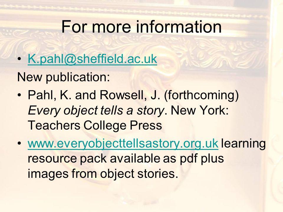 For more information K.pahl@sheffield.ac.uk New publication: Pahl, K.