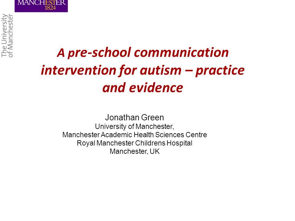 Developmental Communication Focused Approach to Pre-school Intervention
