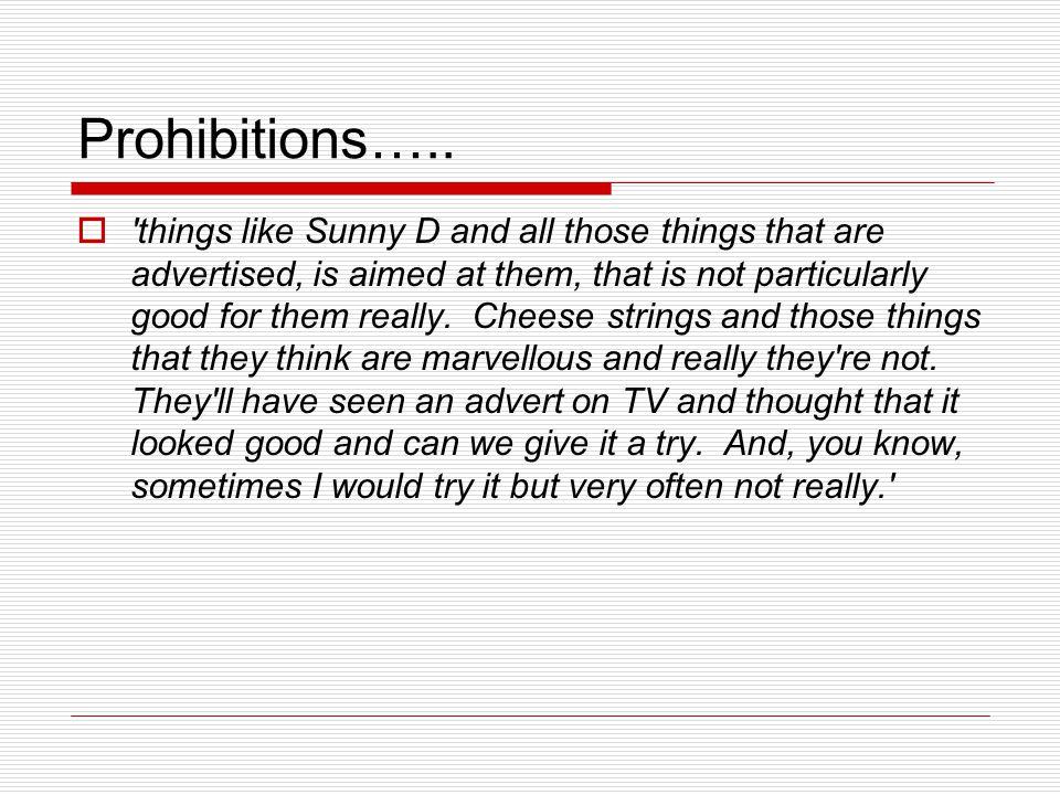 Prohibitions…..