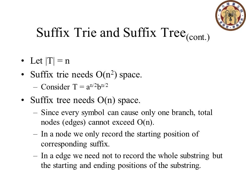 Basic Idea: –Use different data structure for different kinds of tree nodes –duplicated information should be removed