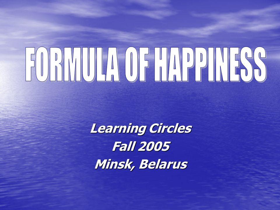 Learning Circles Fall 2005 Minsk, Belarus