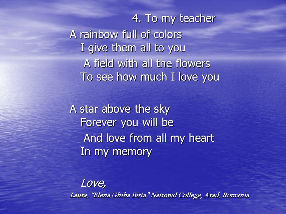 4. To my teacher 4.