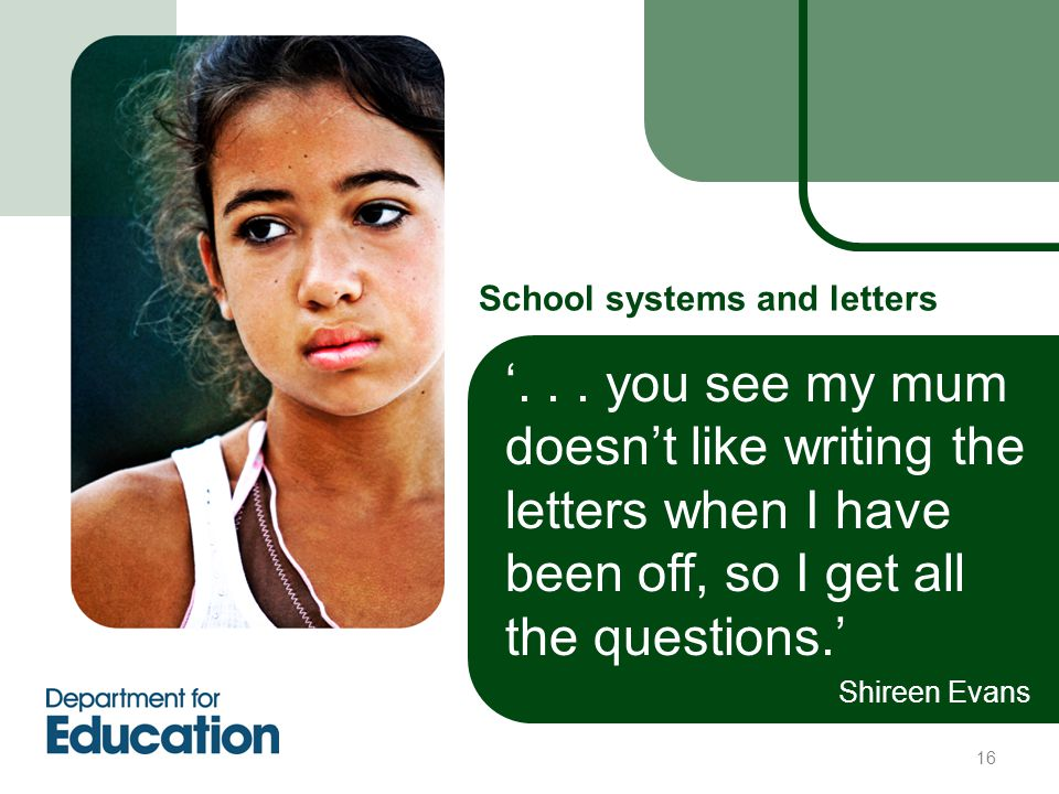 16 School systems and letters '...